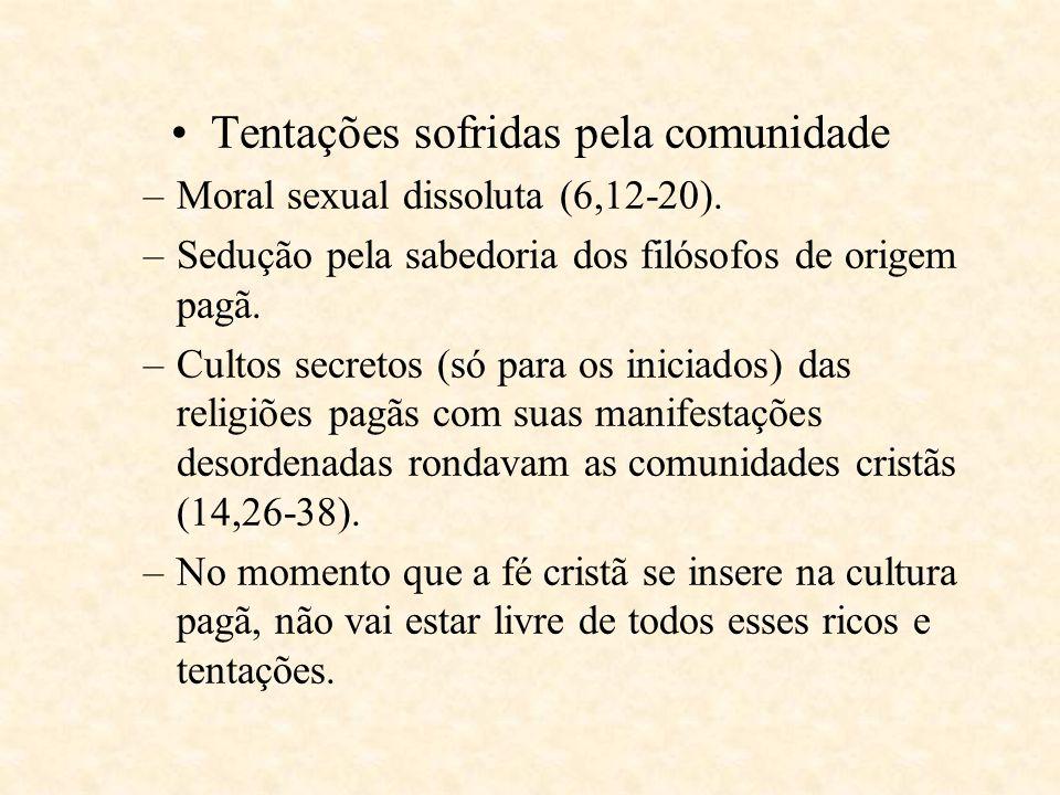Motivos da Carta –Em Éfeso, Paulo recebe as notícias que chegam da comunidade de Corinto.