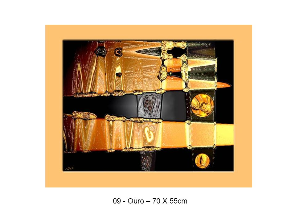 09 - Ouro – 70 X 55cm