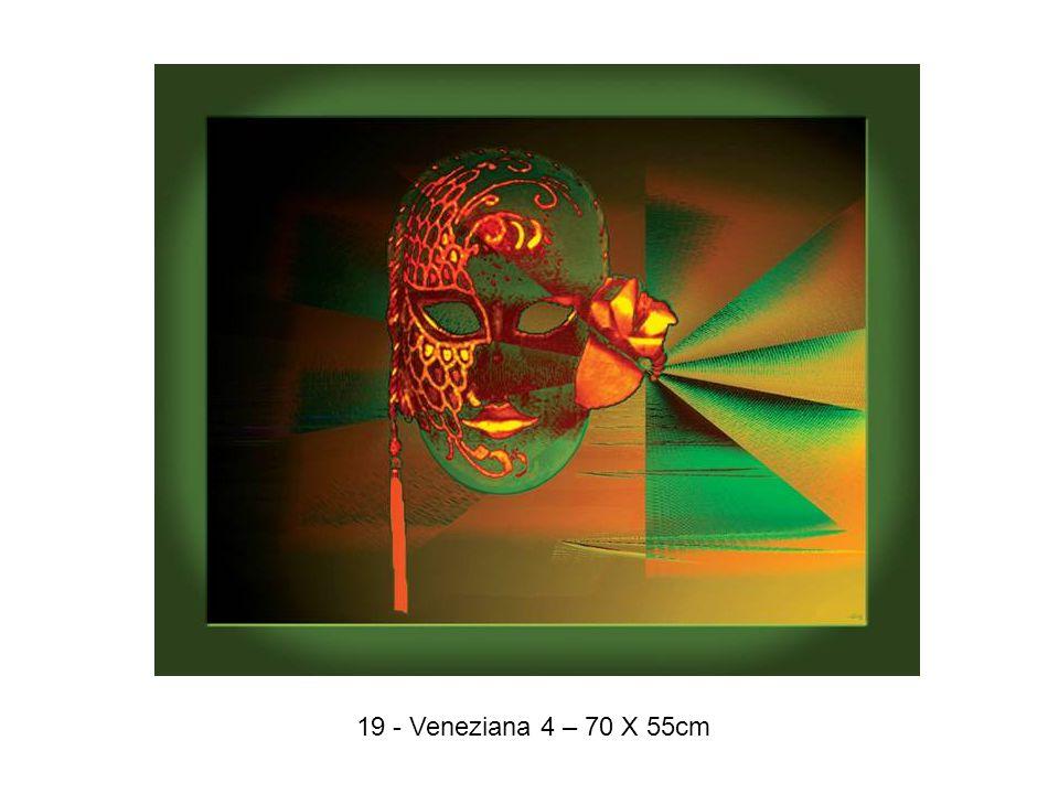 19 - Veneziana 4 – 70 X 55cm