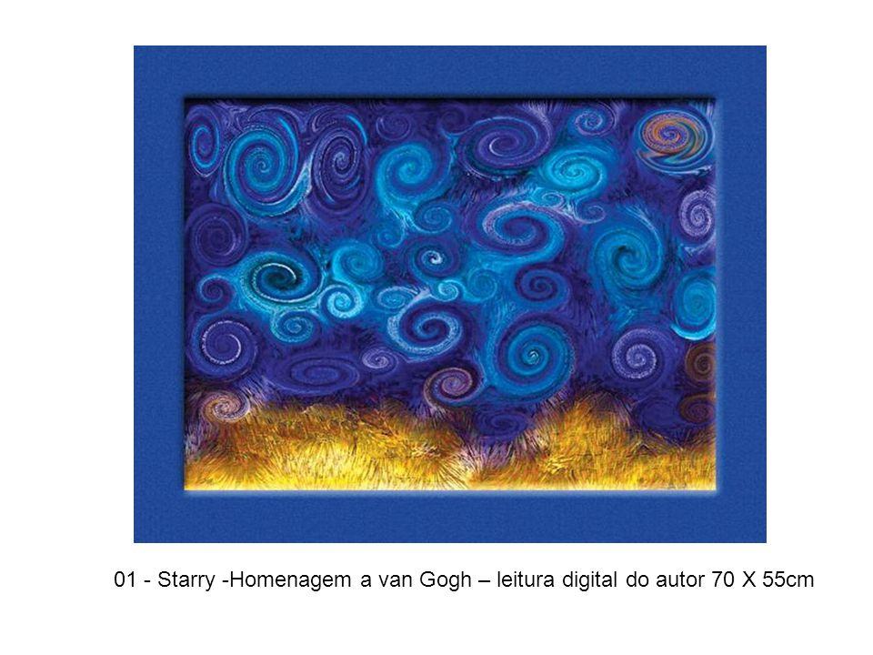 01 - Starry -Homenagem a van Gogh – leitura digital do autor 70 X 55cm