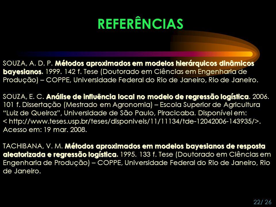 Métodos aproximados em modelos hierárquicos dinâmicos bayesianos SOUZA, A. D. P. Métodos aproximados em modelos hierárquicos dinâmicos bayesianos. 199