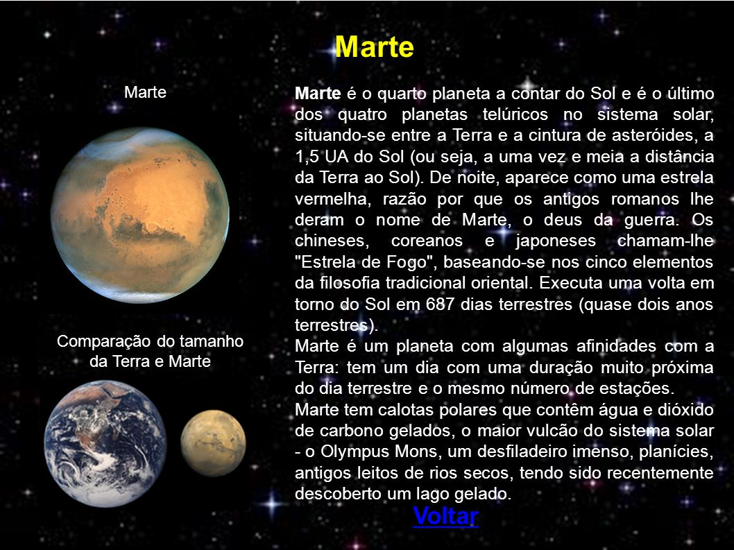 Marte Marte é o quarto planeta a contar do Sol e é o último dos quatro planetas telúricos no sistema solar, situando-se entre a Terra e a cintura de a