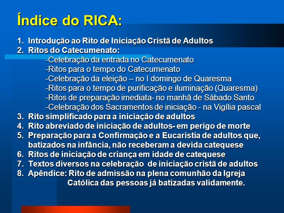 Índice do RICA: 1.Introdução ao Rito de Iniciação Cristã de Adultos 2.