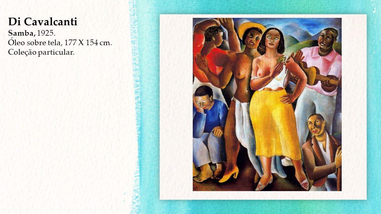Di Cavalcanti Samba, 1925. Óleo sobre tela, 177 X 154 cm. Coleção particular.