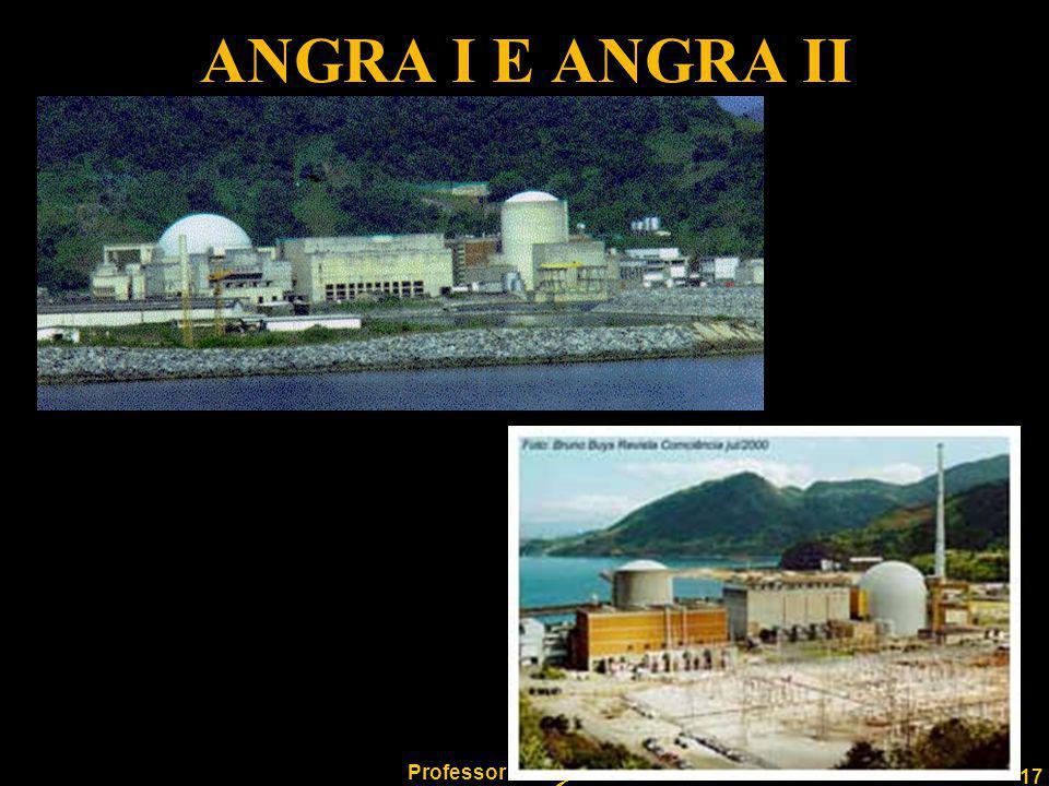 17 Professor Rodrigo Penna ANGRA I E ANGRA II