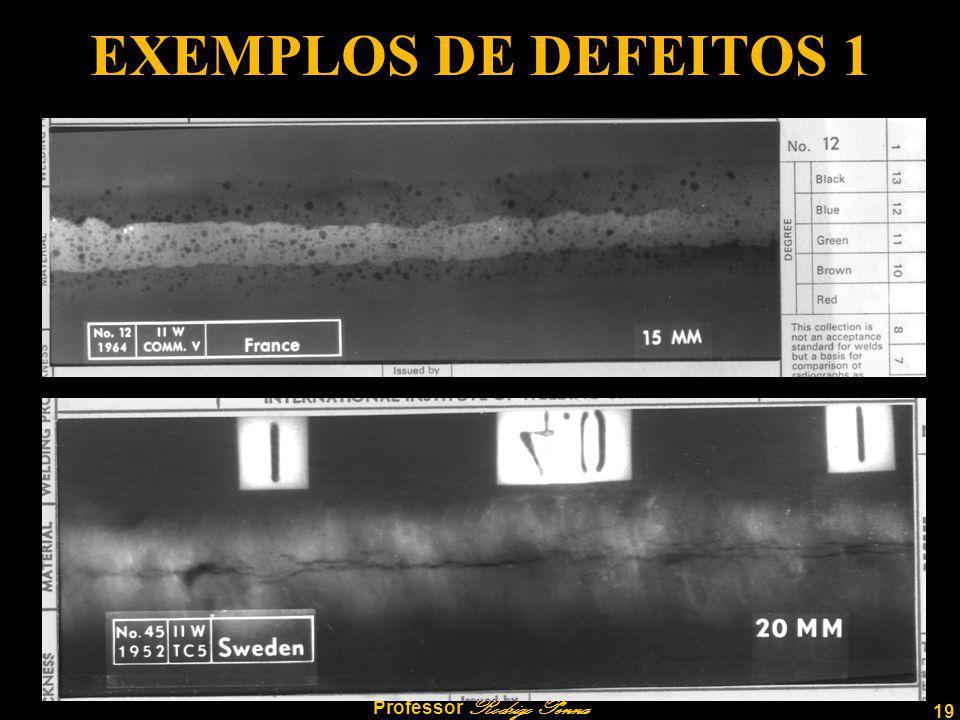 19 Professor Rodrigo Penna EXEMPLOS DE DEFEITOS 1