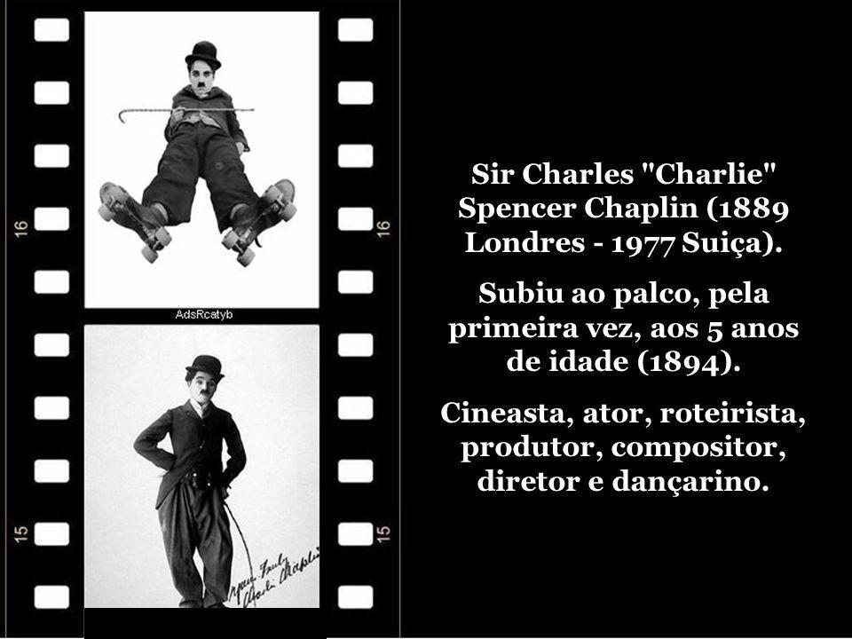 Sir Charles Spencer Chaplin O eterno e inesquecível Carlitos