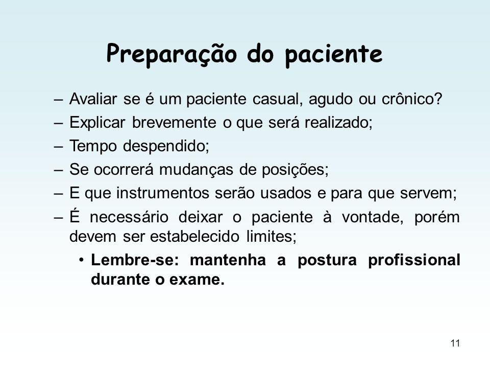 Objetivos que devem ser alcançados: Farmacêutico deverá entender o verdadeiro significado das palavras do paciente.