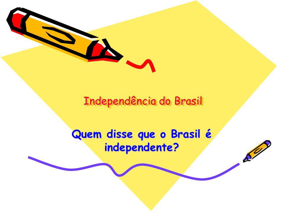 Estamos vivendo mais um dia que se comemora uma tal independência do Brasil.