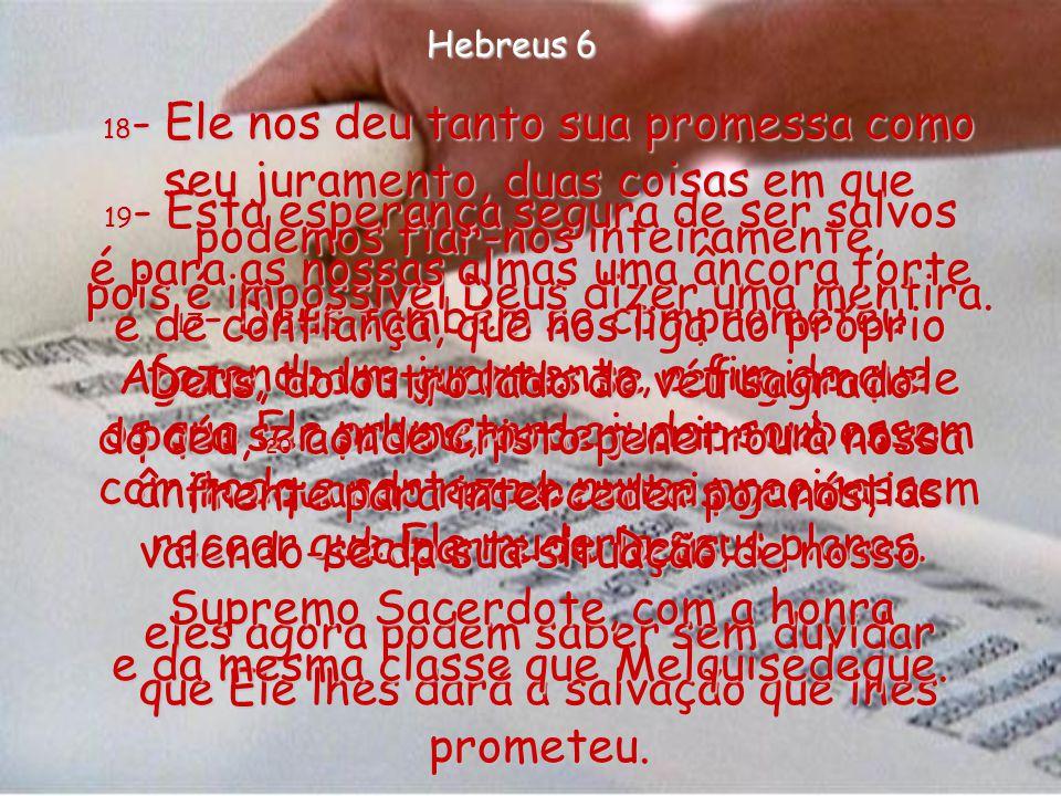 16- Quando um homem faz um juramento, está invocando alguém maior do que ele próprio, para forçá-lo a fazer aquilo que prometeu, ou para castigá-lo; o
