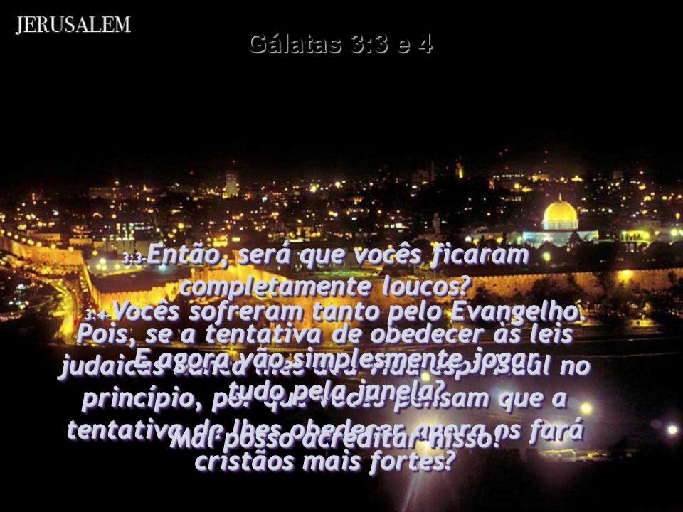 3:2- Só quero fazer-lhes uma pergunta: Vocês receberam o Espírito Santo pela tentativa de guardar as leis judaicas? 3:2- Só quero fazer-lhes uma pergu