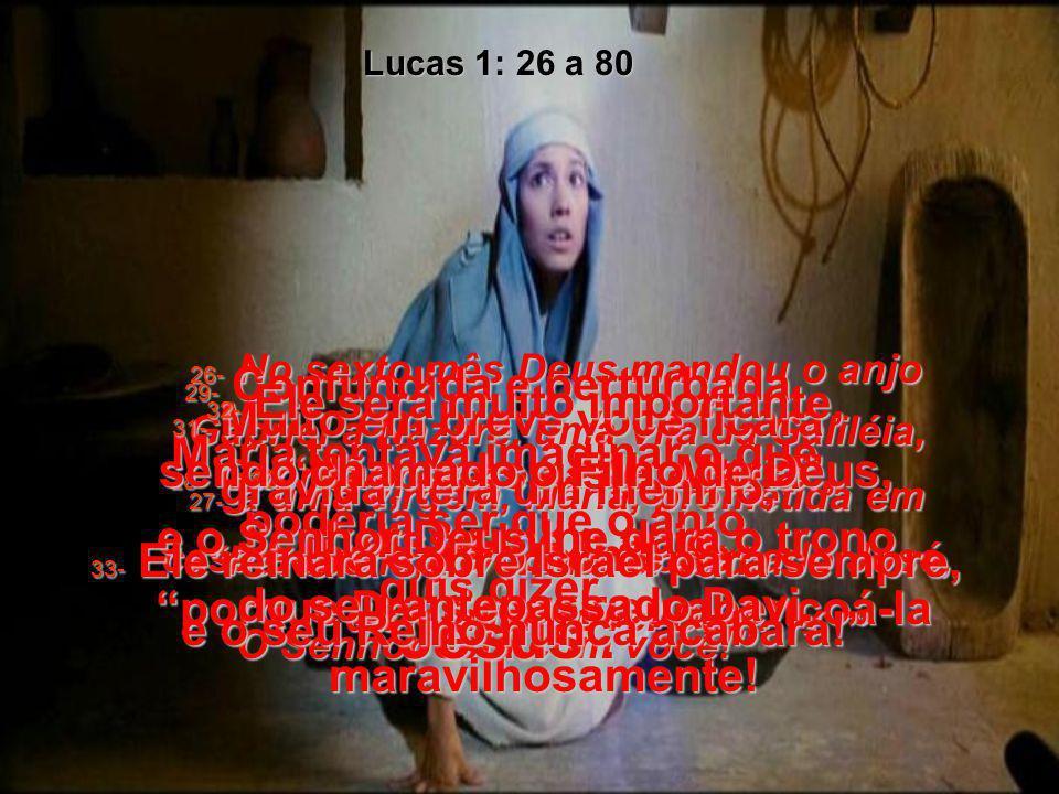 Evangelho de Lucas capítulos 1:26 a 2 Bíblia Viva Anunciação e nascimento de Jesus Leia a Bíblia