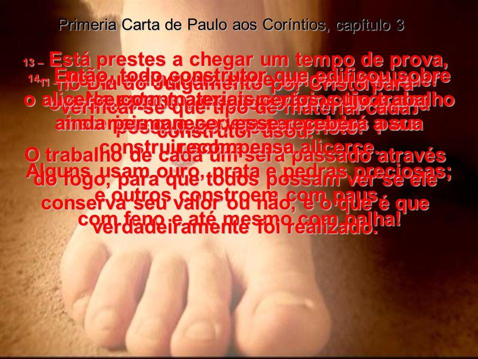 Primeria Carta de Pedro, capítulo 2:9e10 2:9 – Mas vocês não são assim, pois foram escolhidos pelo próprio Deus - vocês são, sacerdotes do Rei, são sa