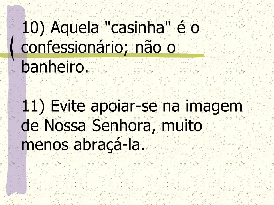 10) Aquela