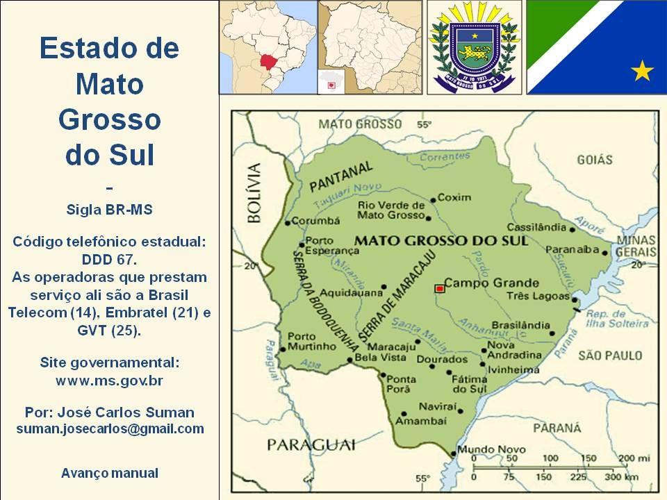 Corumbá – Pórtico de entrada É a segunda cidade mais importante do estado em termos econômicos (depois da capital), a primeira em cultura e a terceira em população, depois de Campo Grande e Dourados.