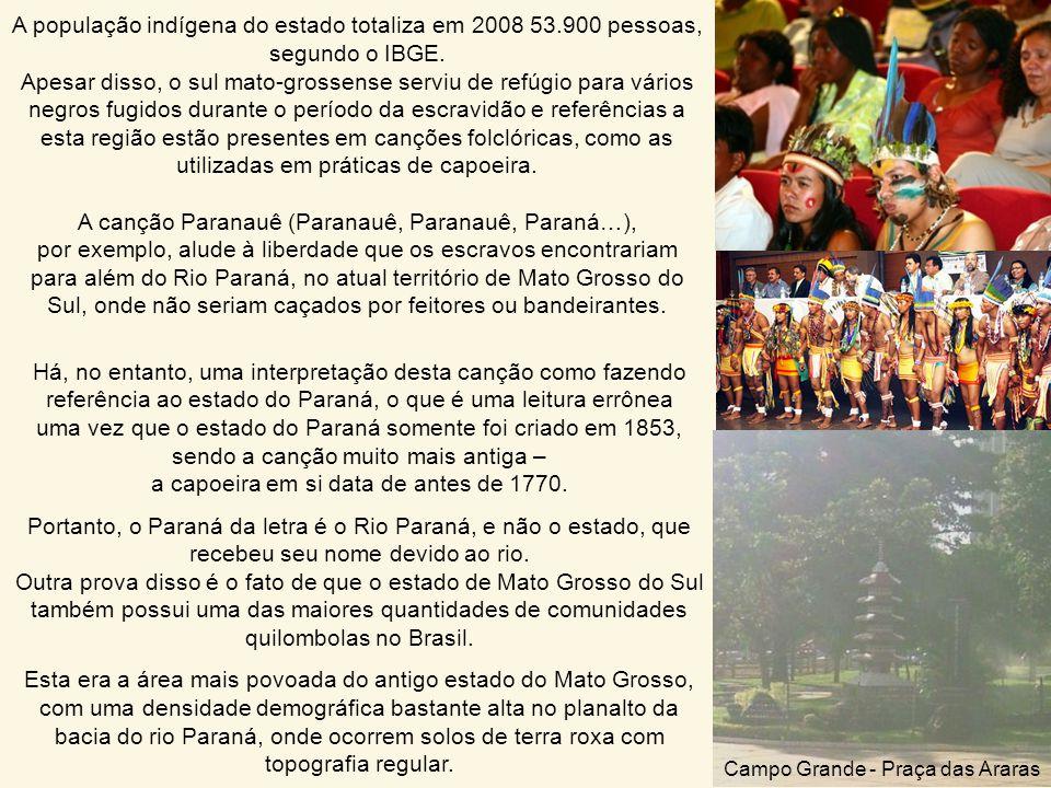 A população indígena do estado totaliza em 2008 53.900 pessoas, segundo o IBGE.