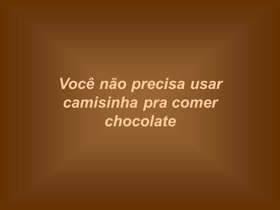Chocolate não transmite AIDS