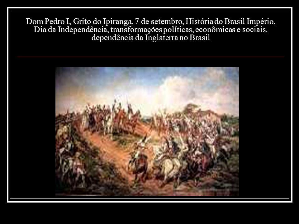 Este fato ocorreu no dia 7 de setembro de 1822 e marcou a Independência do Brasil.