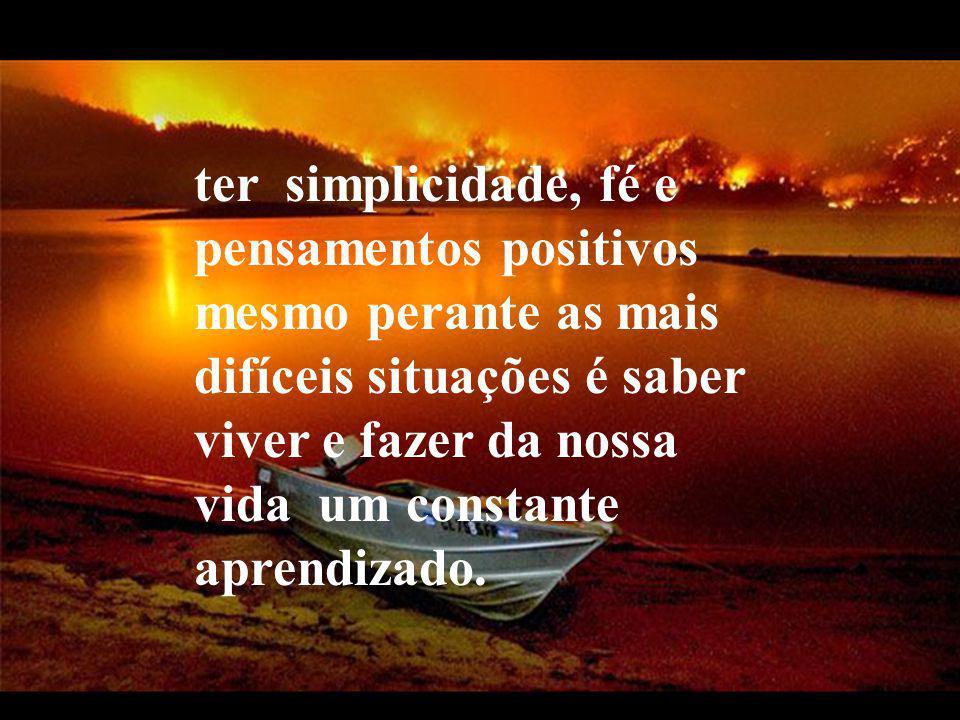 Tudo na vida é passageiro assim como a própria vida, tanto as tristezas como também as alegrias, praticar a paciência e perseverar no bem e nas boas a