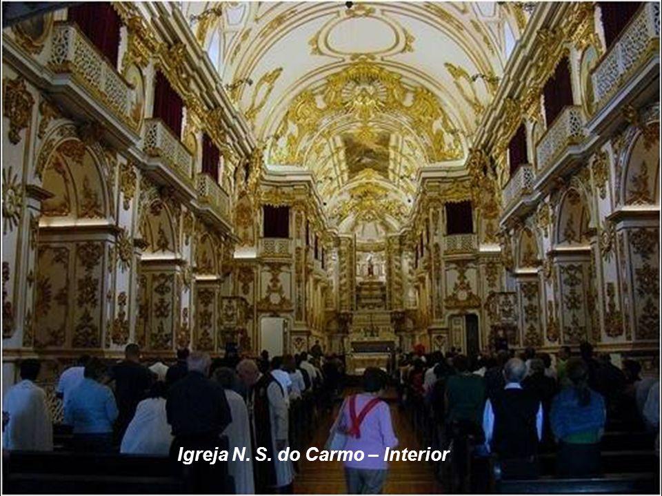 A IGREJA N. S. DO CARMO, ANTIGA SÉ, foi designada por D. João VI para ser a Capela Real Portuguesa e depois Catedral do Rio de Janeiro, condição que m