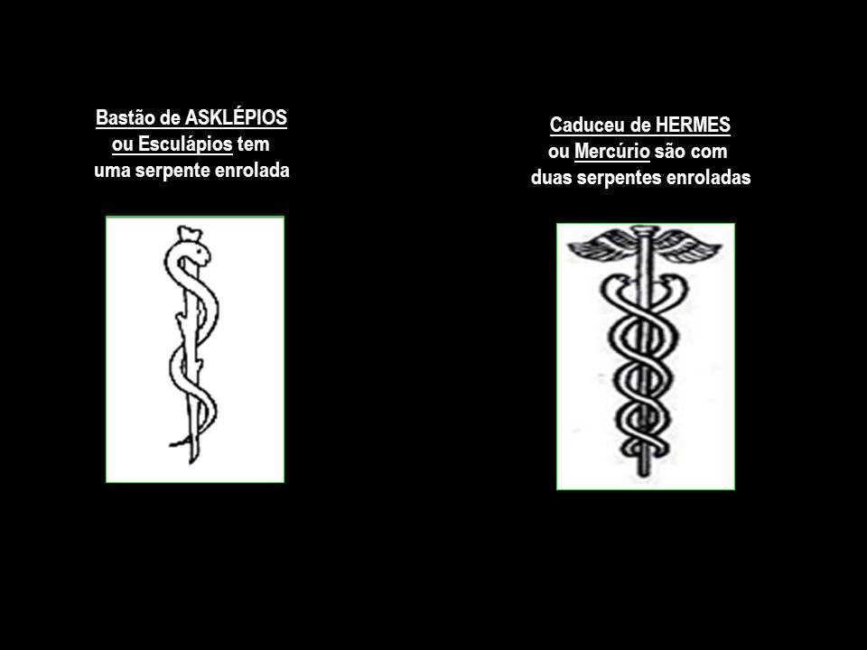 Bastão de ASKLÉPIOS ou Esculápios tem uma serpente enrolada Caduceu de HERMES ou Mercúrio são com duas serpentes enroladas