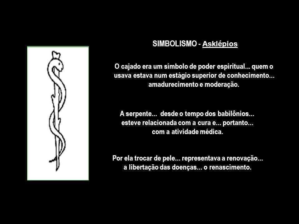 SIMBOLISMO - Asklépios O cajado era um símbolo de poder espiritual...
