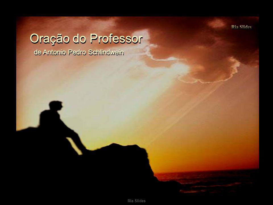 Ria Slides Oração do Professor de Antonio Pedro Schlindwein