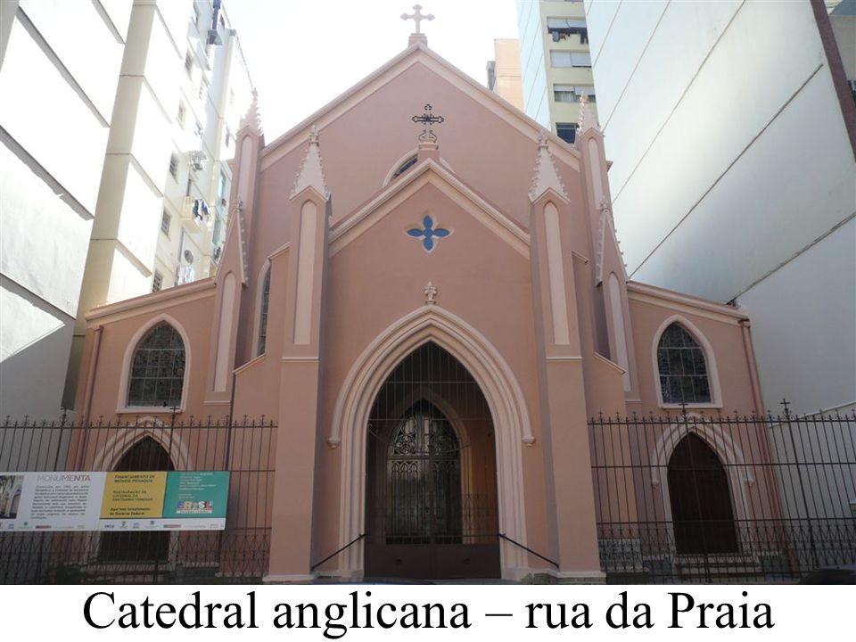 Catedral anglicana – rua da Praia