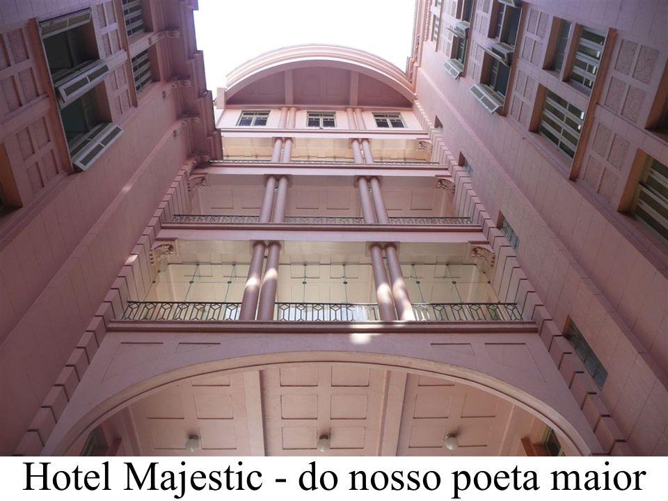 Hotel Majestic - do nosso poeta maior