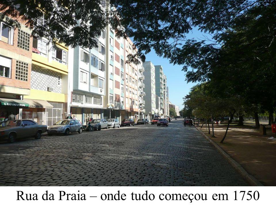 Rua da Praia – onde tudo começou em 1750