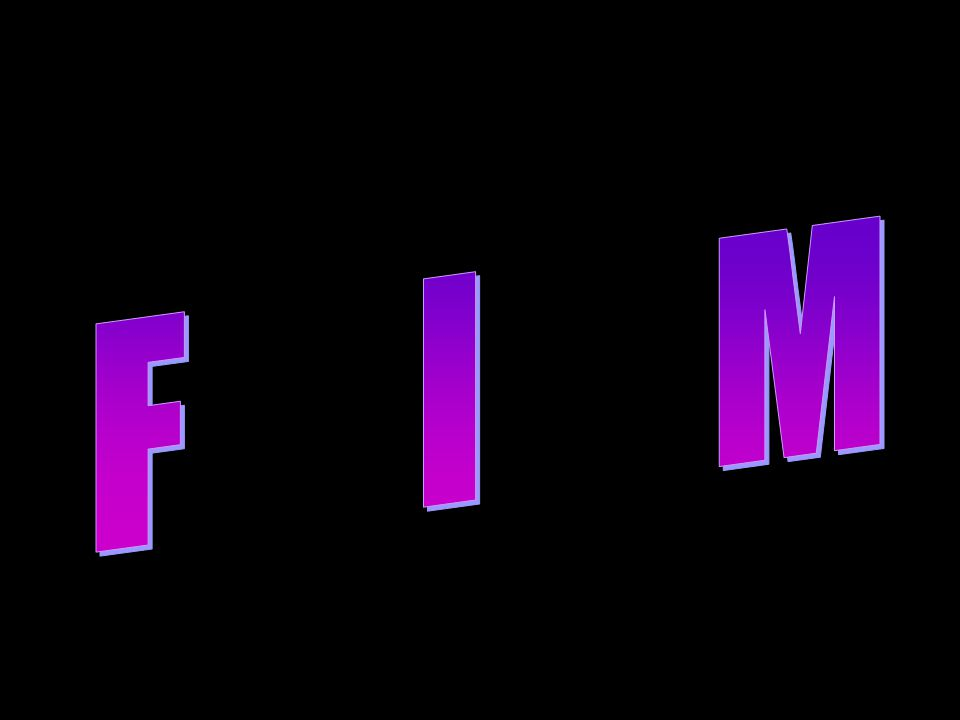 Ufreitas2007-rj@oi.com.br Formatação : Ulysses Freitas Texto : retirado da internet Imagens: Internet Orkut : Ulysses Freitas MSN : ulysses_freitas468