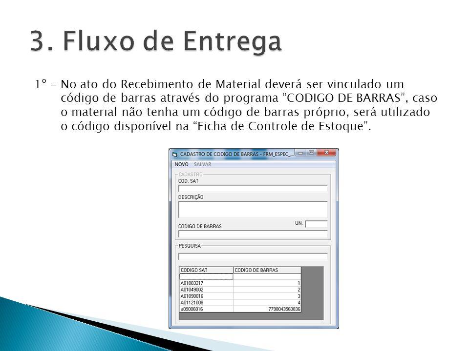 1º - No ato do Recebimento de Material deverá ser vinculado um código de barras através do programa CODIGO DE BARRAS, caso o material não tenha um cód