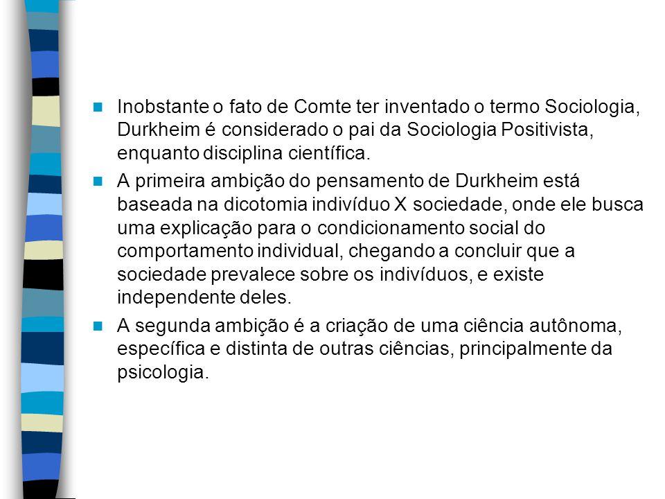 As Regras do Método Sociológico Formula o tipo de fato que o sociólogo deve estudar: os fatos sociais.