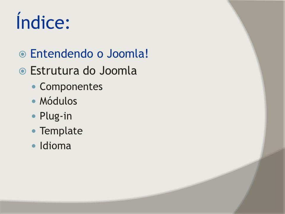 Entendendo o Joomla.CMS – Content Management Systems.