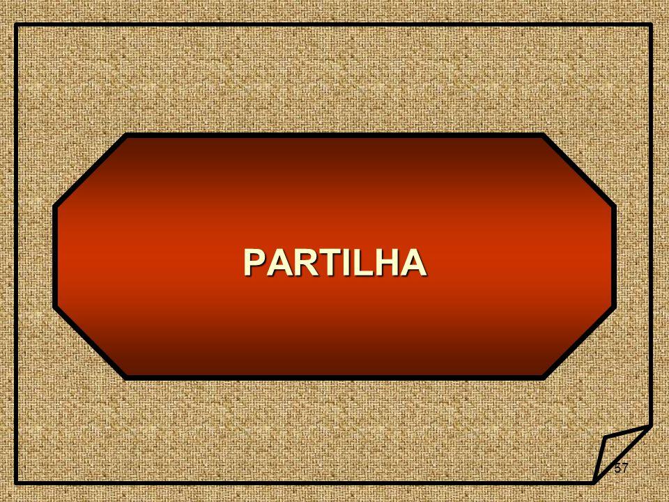 57 PARTILHA
