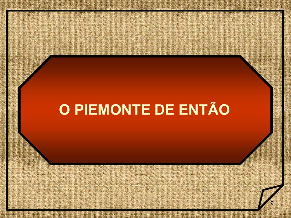 9 O PIEMONTE DE ENTÃO