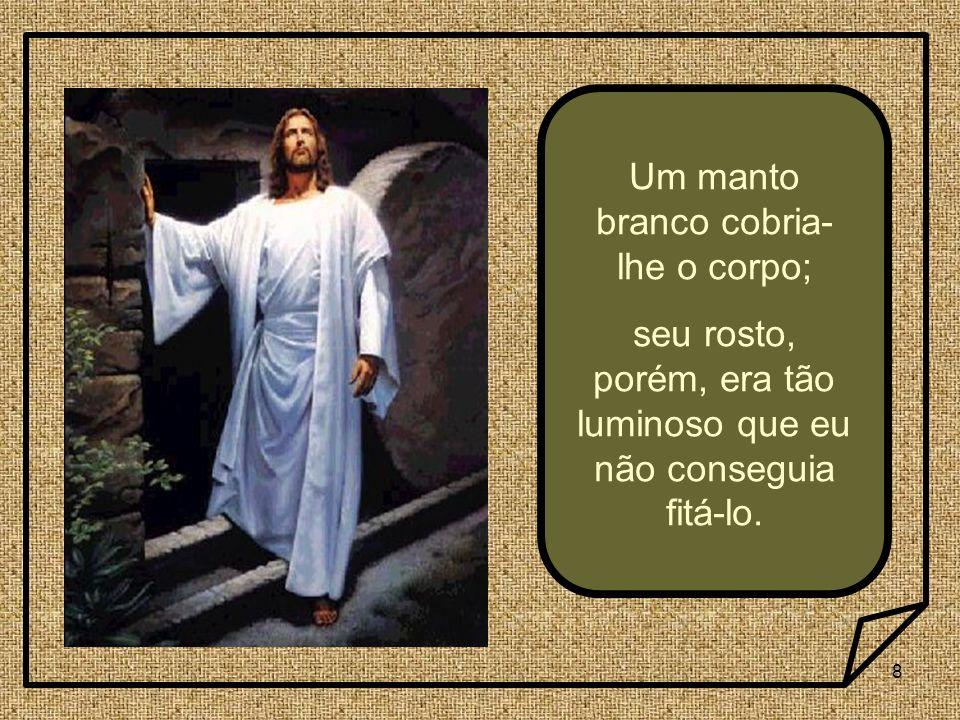 29 Mas vovó que, de todo analfabeta, entendia muito de teologia, deu a sentença definitiva: __ Não se deve fazer caso dos sonhos.