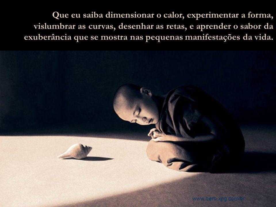 pela oração mental (aquela que a alma cria e que só ela, alma, ouve e só ela, alma, responde).