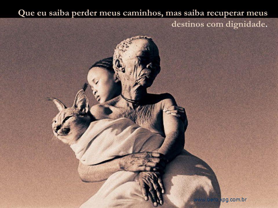 Que meu choro não seja em vão, que em vão não sejam minhas dúvidas. www.bero.xpg.com.br