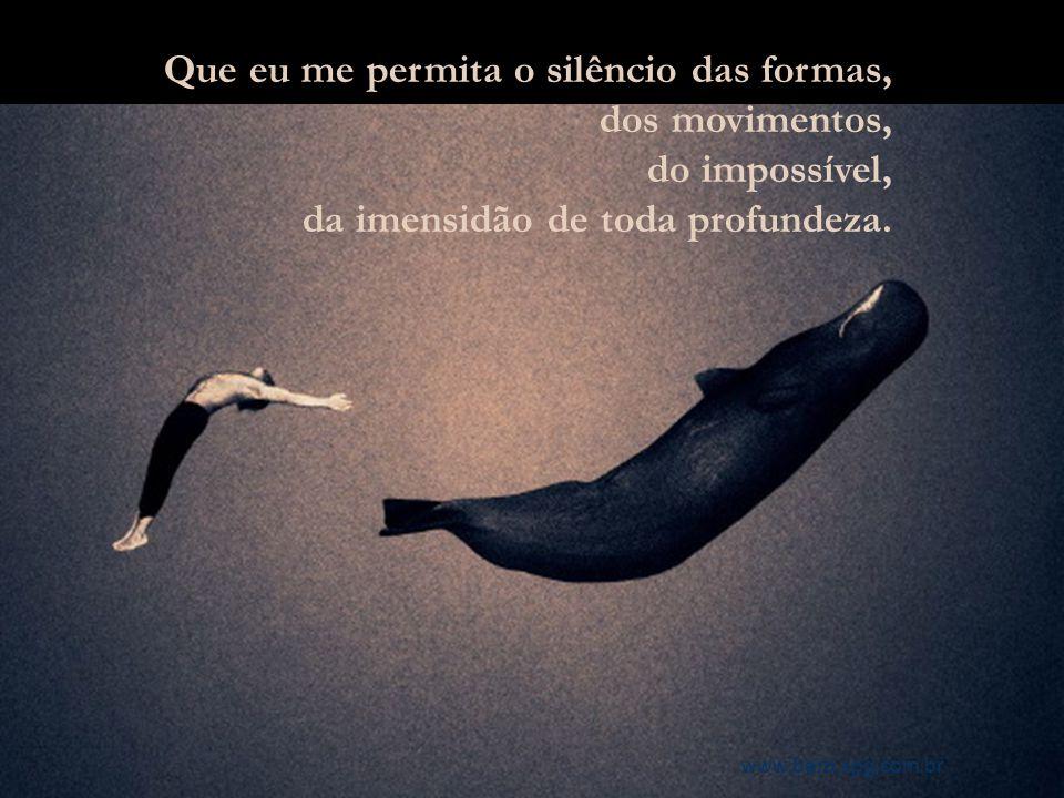 Que eu possa sonhar o ar, sonhar o mar, sonhar o amar, sonhar o amalgamar. www.bero.xpg.com.br