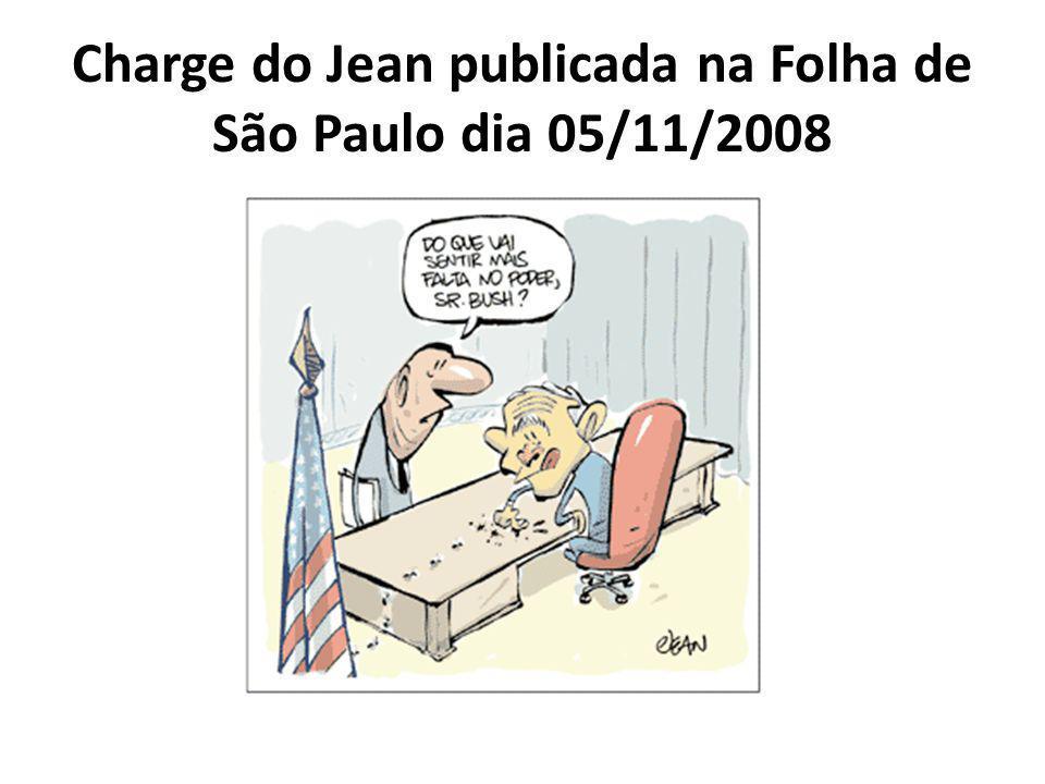 Charge do Jean publicada na Folha de São Paulo dia 05/11/2008