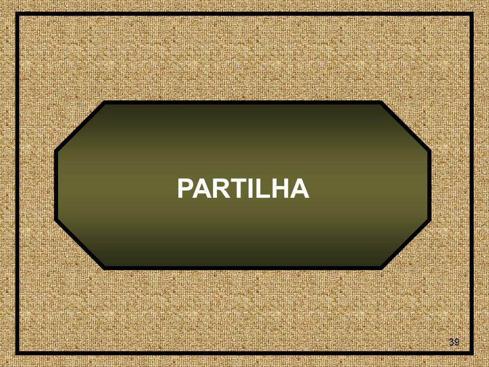 39 PARTILHA