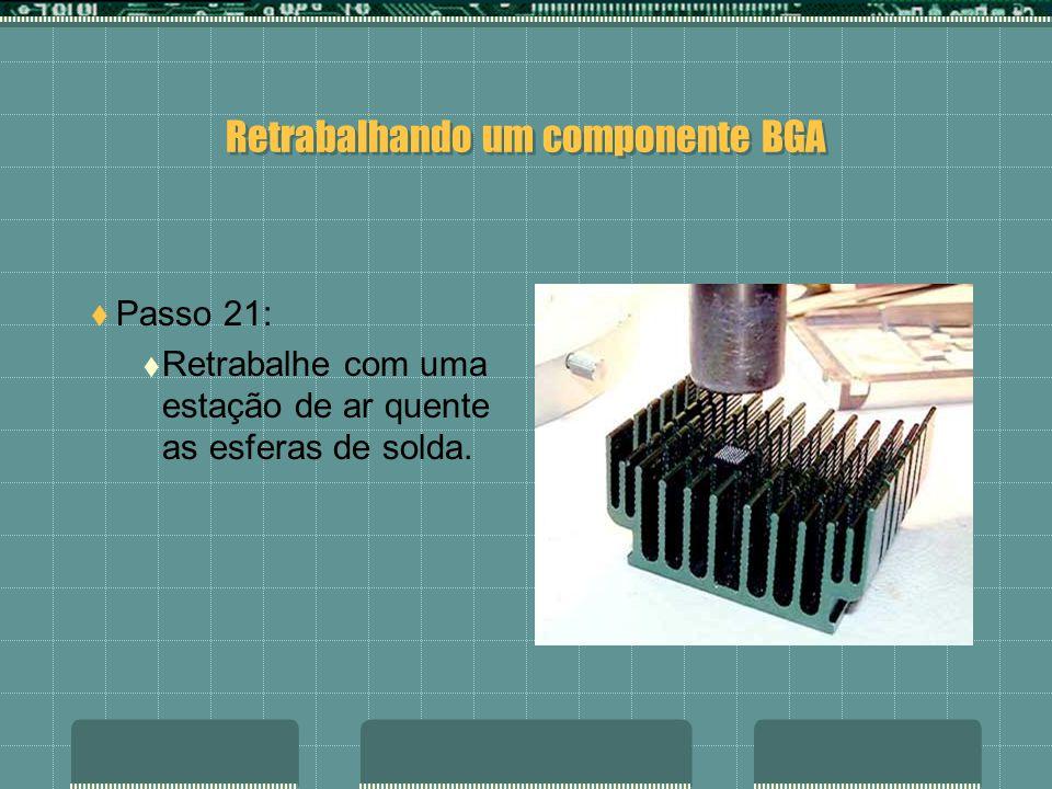 Retrabalhando um componente BGA Passo 20: Coloque com muito cuidado o chip sobre uma mesa de retrabalho.