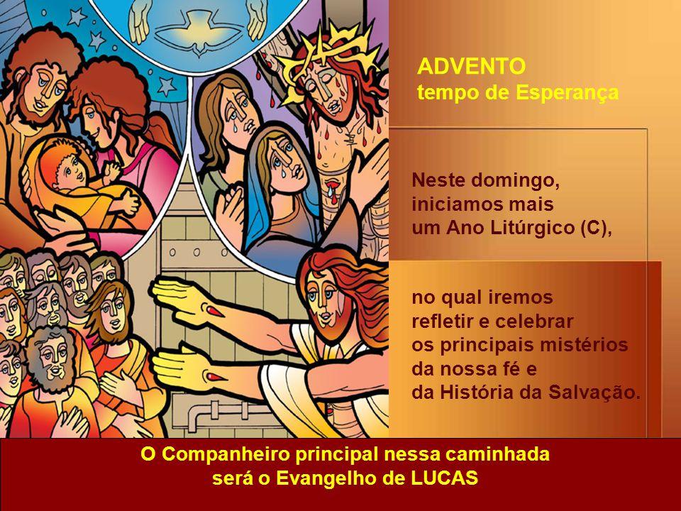 Neste domingo, iniciamos mais um Ano Litúrgico (C), no qual iremos refletir e celebrar os principais mistérios da nossa fé e da História da Salvação.