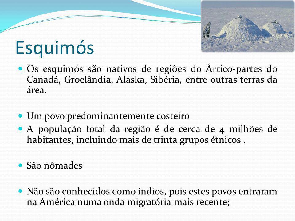 Esquimós Os esquimós são nativos de regiões do Ártico-partes do Canadá, Groelândia, Alaska, Sibéria, entre outras terras da área.