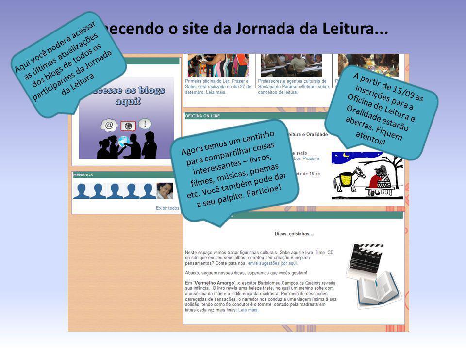 Conhecendo o site da Jornada da Leitura... A partir de 15/09 as inscrições para a Oficina de Leitura e Oralidade estarão abertas. Fiquem atentos! Aqui