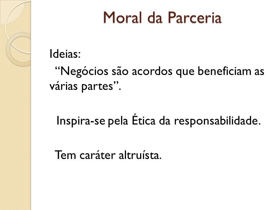 Moral da Parceria Ideias: Negócios são acordos que beneficiam as várias partes.