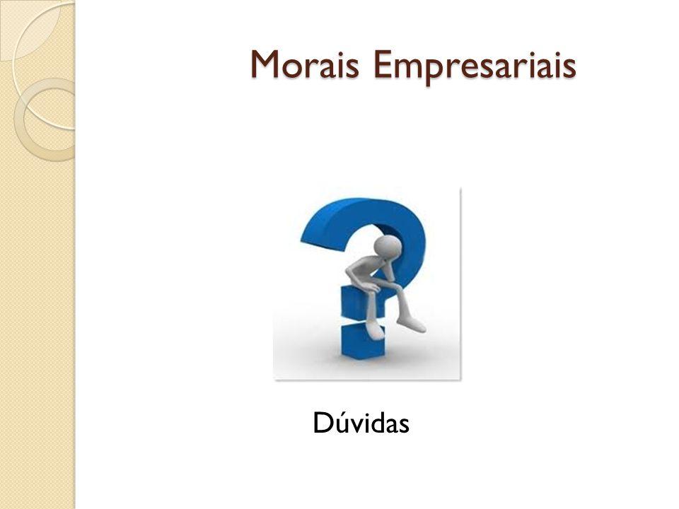 Morais Empresariais Dúvidas