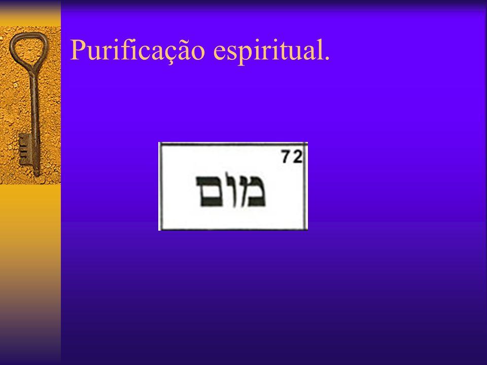 Purificação espiritual.