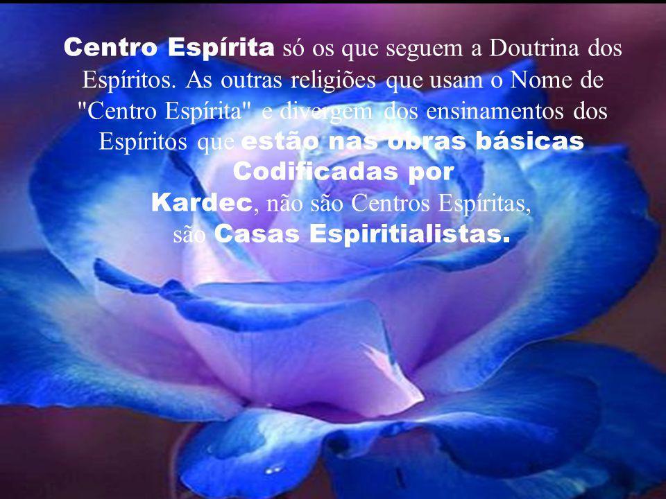 Muitos dizem, por exemplo: alto espiritismo, espiritismo de mesa branca, linha Kardecista, Espiritismo do Bem, etc. Mas Espiritismo é um só.